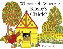 Where, Oh Where is Rosie's Chick?, Paperback Book