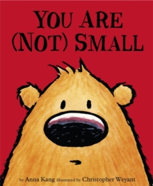 You Are Not Small, Paperback Book