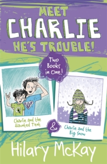 Charlie and the Haunted Tent & Charlie and the Big Snow, Paperback Book