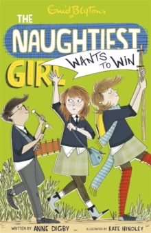 Naughtiest Girl Wants to Win, Paperback Book