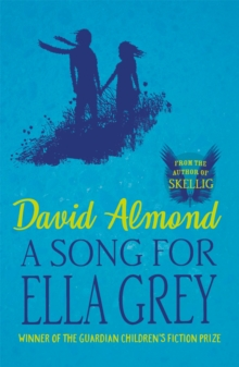 A Song for Ella Grey, Paperback Book