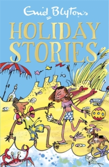 Enid Blyton's Holiday Stories, Paperback Book