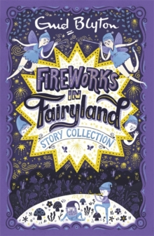 Fireworks in Fairyland (Story Collection), Paperback Book