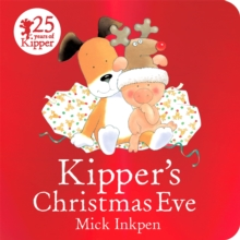 Kipper's Christmas Eve : Board Book, Board book Book