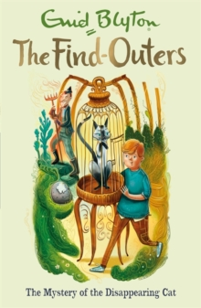 The Find-Outers: The Mystery of the Disappearing Cat, Paperback Book