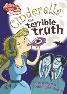 Cinderella: The Terrible Truth, Paperback Book