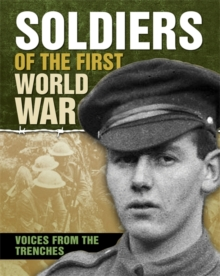 Soldiers of the First World War, Hardback Book