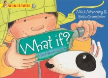 What If?: A Book About Recycling, Paperback Book