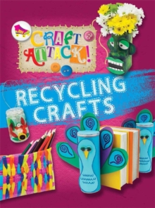 Recycling Crafts, Hardback Book