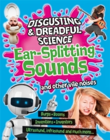 Ear-splitting Sounds and Other Vile Noises, Paperback Book