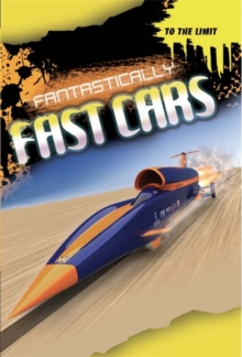 Fantastically Fast Cars, Hardback Book