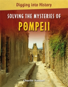 Solving the Mysteries of Pompeii, Paperback Book