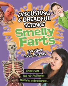 Smelly Farts and Other Body Horrors, Hardback Book