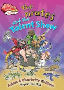 The Pirates and the Talent Show, Paperback Book