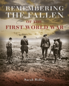 Remembering the Fallen of the First World War, Hardback Book