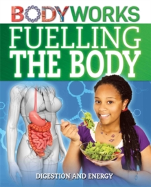 Fuelling the Body: Digestion and Energy, Hardback Book