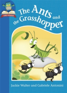 The Ants and the Grasshopper, Paperback Book