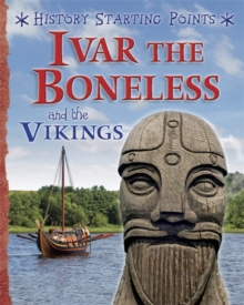 Ivar the Boneless and the Vikings, Hardback Book