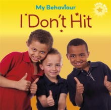 My Behaviour - I Don't Hit, Paperback Book