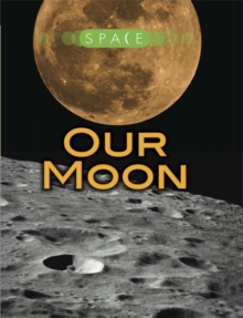 Our Moon, Hardback Book