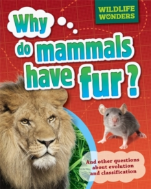 Why Do Mammals Have Fur?, Paperback Book