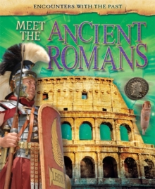 Meet the Ancient Romans, Paperback Book