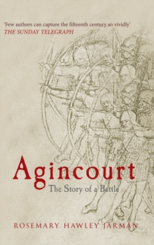 Agincourt : The Story of a Battle, Paperback Book