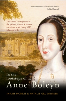 In the Footsteps of Anne Boleyn, Paperback Book