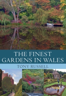 The Finest Gardens in Wales, Paperback Book