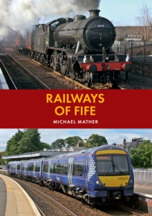 Railways of Fife, Paperback Book