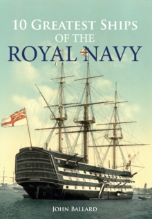 10 Greatest Ships of the Royal Navy, Paperback Book