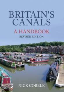 Britain's Canals: A Handbook Revised Edition, Paperback Book