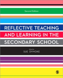 Reflective Teaching and Learning in the Secondary School, Paperback Book
