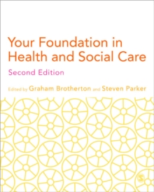 Your Foundation in Health & Social Care, Paperback Book