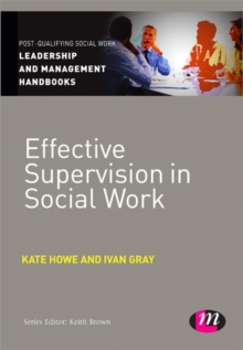 Effective Supervision in Social Work, Paperback Book