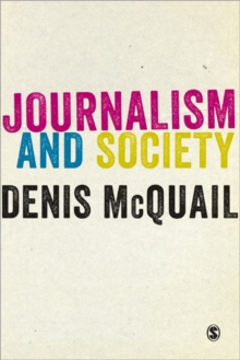 Journalism and Society, Paperback Book