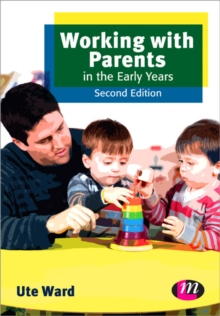 Working with Parents in the Early Years, Paperback Book