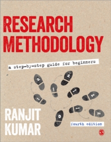Research Methodology : A Step-by-Step Guide for Beginners, Paperback Book