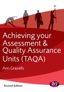 Achieving your Assessment and Quality Assurance Units (TAQA), Paperback Book