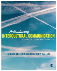 Introducing Intercultural Communication : Global Cultures and Contexts, Paperback Book