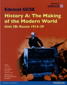 Edexcel GCSE History A the Making of the Modern World: Unit 2B Russia 1914-39 SB 2013, Paperback Book