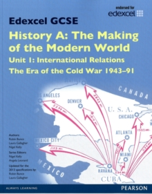 Edexcel GCSE History A the Making of the Modern World: Unit 1 International Relations: the Era of the Cold War 1943-91 SB 2013, Paperback Book