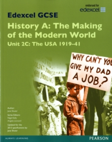 Edexcel GCSE History A the Making of the Modern World: Unit 2C USA 1919-41 SB 2013 : Unit 2C, Paperback Book