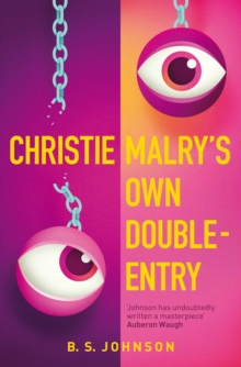 Christie Malry's Own Double-Entry, Paperback Book