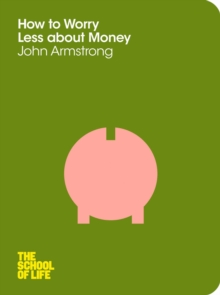 How to Worry Less About Money, Paperback Book