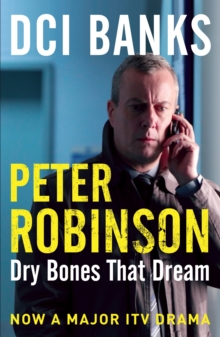DCI Banks: Dry Bones That Dream, Paperback Book