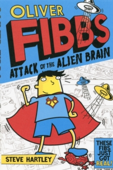 Oliver Fibbs 1: The Attack of the Alien Brain, Paperback Book