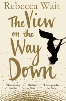 The View on the Way Down, Paperback Book