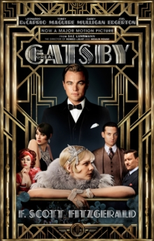 The Great Gatsby : Including an Interview with Director Baz Luhrmann, Paperback Book