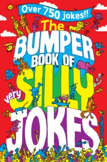The Bumper Book of Very Silly Jokes, Paperback Book